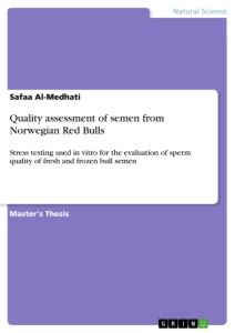 Titel: Quality assessment of semen from Norwegian Red Bulls