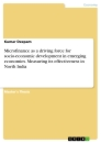 Title: Microfinance as a driving force for socio-economic development in emerging economies. Measuring its effectiveness in North India