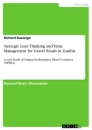 Title: Strategic Lean Thinking and Value Management for Gravel Roads in Zambia