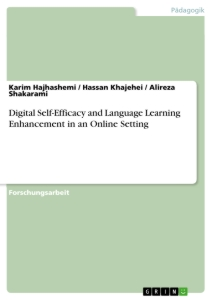 Titel: Digital Self-Efficacy and Language Learning Enhancement in an Online Setting