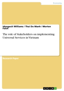 Title: The role of Stakeholders on implementing  Universal Services in Vietnam