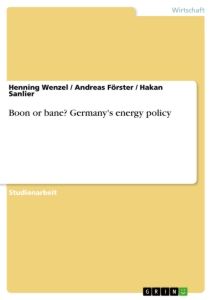 Titel: Boon or bane? Germany's energy policy