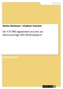 Title: Do UN PRI signatories receive an above-average ESG-Performance?