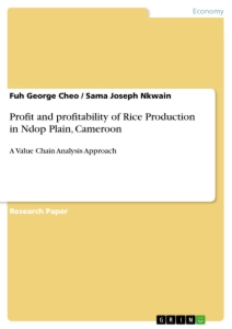 Title: Profit and profitability of Rice Production in Ndop Plain, Cameroon
