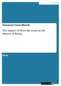 Title: The Impact of Peter the Great in the History of Russia