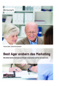Titel: Best Ager erobern das Marketing