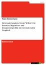 Title: Einwanderungsland wider Willen? Die deutsche Migrations- und Integrationspolitik im internationalen Vergleich