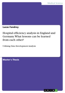Title: Hospital efficiency analysis in England and Germany. What lessons can be learned from each other?