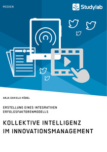Titel: Kollektive Intelligenz im Innovationsmanagement