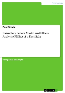 Titel: Examplary Failure Modes and Effects Analysis (FMEA) of a Flashlight