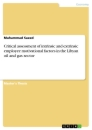 Title: Critical assessment of intrinsic and extrinsic employee motivational factors in the Libyan oil and gas sector