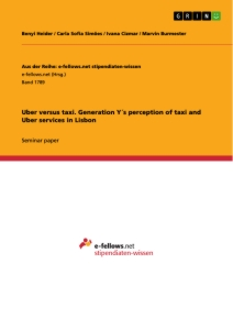 Title: Uber versus taxi. Generation Y´s perception of taxi and Uber services in Lisbon