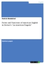 "Titel: Forms and Functions of American English in Dreiser's ""An American Tragedy"""