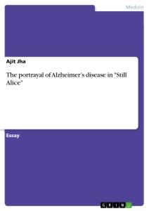 "Title: The portrayal of Alzheimer's disease in ""Still Alice"""