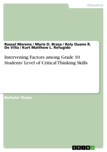 Title: Intervening Factors among Grade 10 Students' Level of Critical Thinking Skills