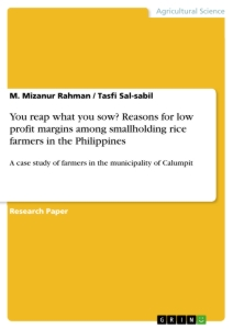 Title: You reap what you sow? Reasons for low profit margins among smallholding rice farmers in the Philippines