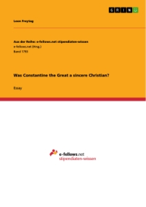 Title: Was Constantine the Great a sincere Christian?