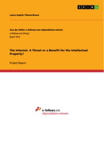 Title: The Internet. A Threat or a Benefit for the Intellectual Property?