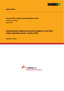Title: Assessing the regional economic impact of one-time major sporting events. London 2012