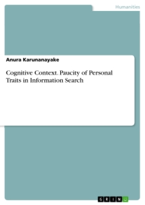 Title: Cognitive Context. Paucity of Personal Traits in Information Search