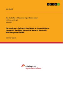 Title: Fernweh as a Cultural Key Word. A Cross-Cultural Linguistic Analysis Using the Natural Semantic Metalanguage (NSM)