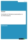 Title: Die Rolle der Medienresonanzanalyse in der PR-Evaluation