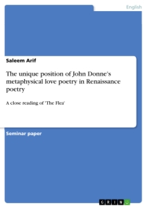 Title: The unique position of John Donne's metaphysical love poetry in Renaissance poetry