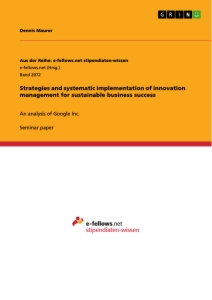 Titel: Strategies and systematic implementation of innovation management for sustainable business success