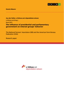Titel: The influence of presidential and parliamentary government on interest groups' behavior
