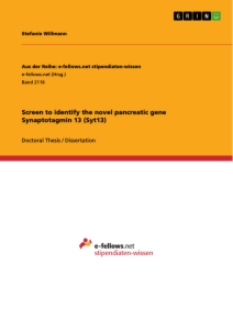 Title: Screen to identify the novel pancreatic gene Synaptotagmin 13 (Syt13)
