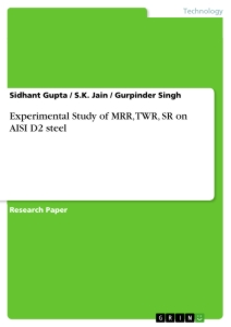 Title: Experimental Study of MRR, TWR, SR on AISI D2 steel