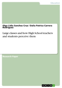 Title: Large classes and how High School teachers and students perceive them