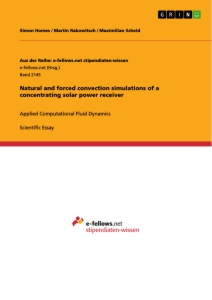 Title: Natural and forced convection simulations of a concentrating solar power receiver