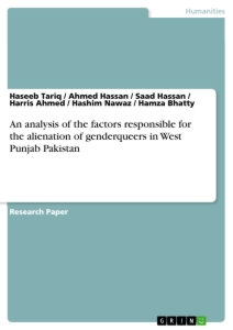 Title: An analysis of the factors responsible for the alienation of genderqueers in West Punjab Pakistan