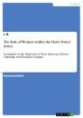 Title: The Role of Women within the Harry Potter Series