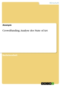 Crowdfunding. Analyse des State of Art