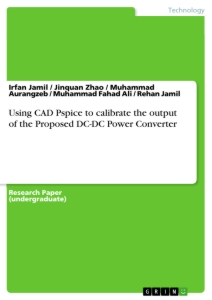 Title: Using CAD Pspice to calibrate the output of the Proposed DC-DC Power Converter