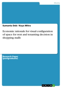 Title: Economic rationale for visual configuration of space for rent and tenanting decision in shopping malls