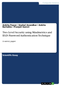 Title: Two Level Security using Mindmetrics and ID2S Password Authentication Technique