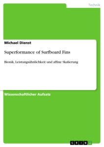Titel: Superformance of Surfboard Fins