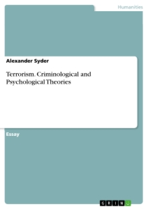 Title: Terrorism. Criminological and Psychological Theories