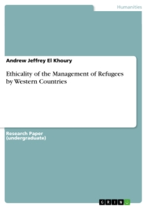 Title: Ethicality of the Management of Refugees by Western Countries