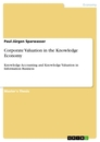 Title: Corporate Valuation in the Knowledge Economy