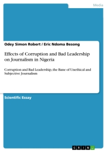Title: Effects of Corruption and Bad Leadership on Journalism in Nigeria