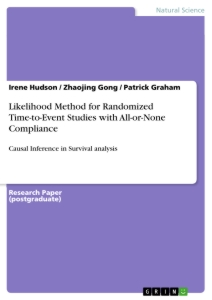 Titel: Likelihood Method for Randomized Time-to-Event Studies with All-or-None Compliance
