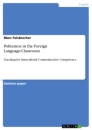 Title: Politeness in the Foreign Language-Classroom