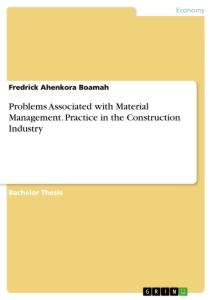 Title: Problems Associated with Material Management. Practice in the Construction Industry