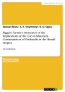 Title: Piggery Farmers' Awareness of the Implications of the Use of Aflatoxins Contamination of Feedstuffs in the Humid Tropics