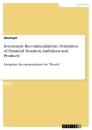 Title: Investment Recommendations. Evaluation of Financial Situation, Ambitions and Products