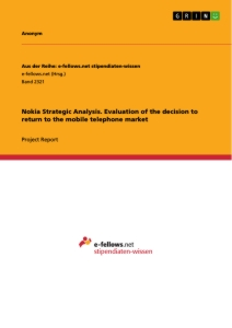 Titre: Nokia Strategic Analysis. Evaluation of the decision to return to the mobile telephone market